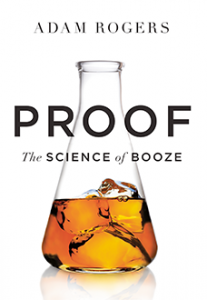 Adam Rogers Proof The Science of Booze