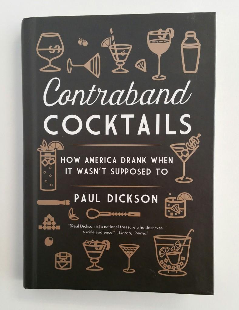 Paul Dickson Contraband Cocktails